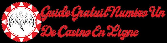 Guide Gratuit Numéro Un De Casino En Ligne